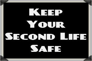 Second Life Safe