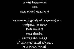 Yes, It's Still Sexual Harassment